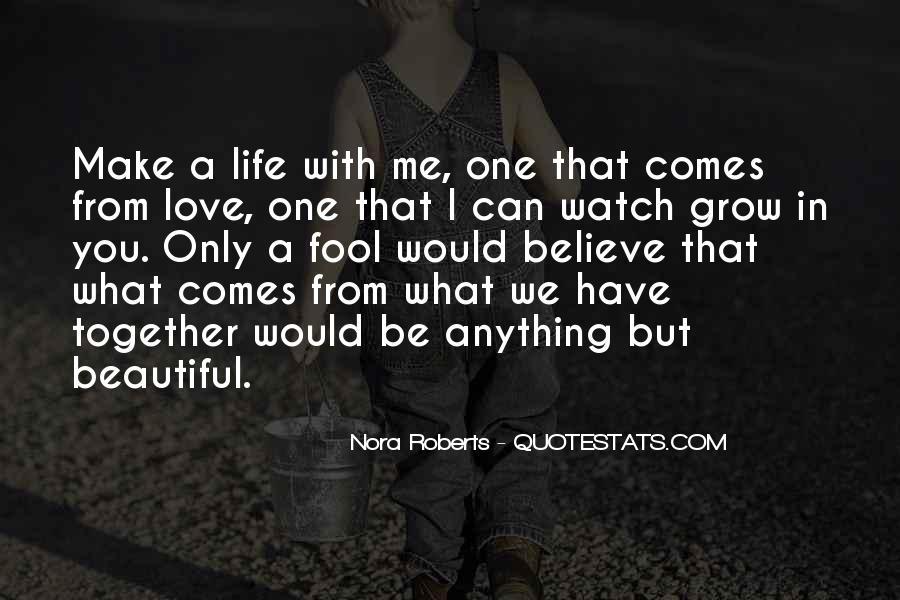 Make Believe Love Quotes #541987