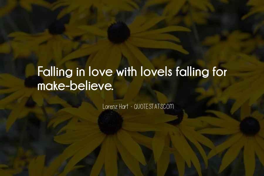 Make Believe Love Quotes #542411
