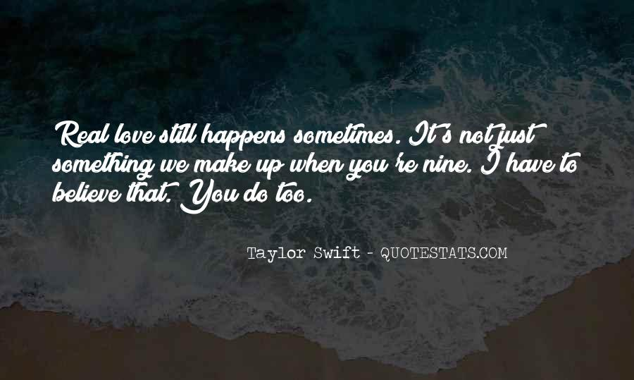 Make Believe Love Quotes #599127