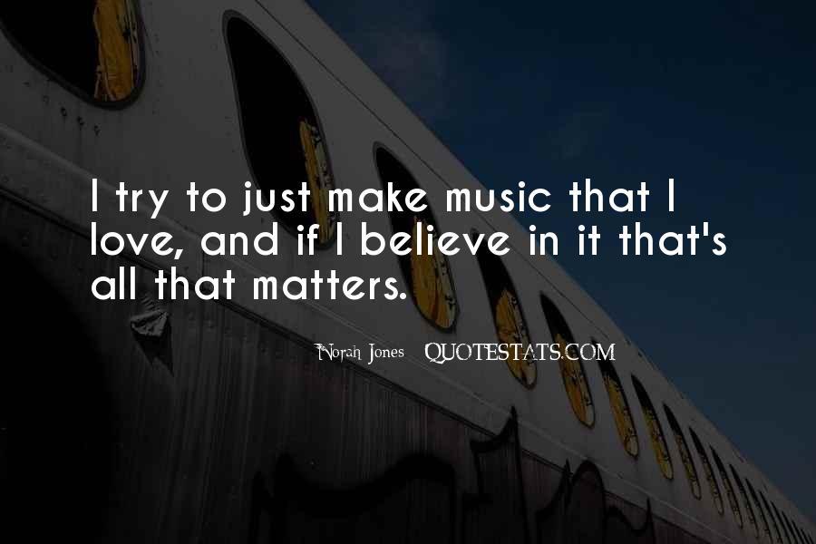 Make Believe Love Quotes #857759
