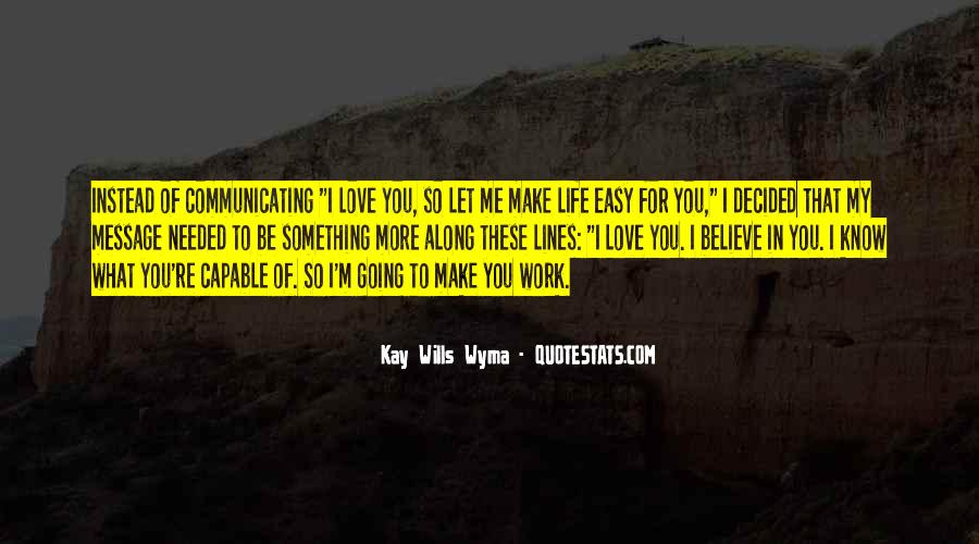 Make Believe Love Quotes #889138