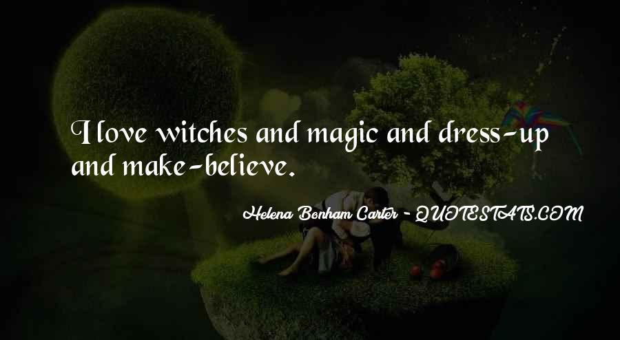 Make Believe Love Quotes #945023