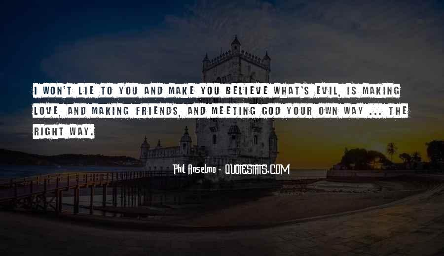 Make Believe Love Quotes #987363