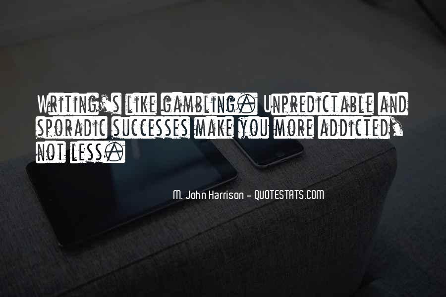 Make Her Addicted To You Quotes #390027