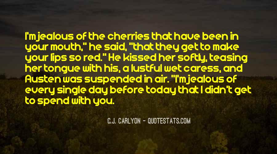 Make Her Jealous Quotes #1821017