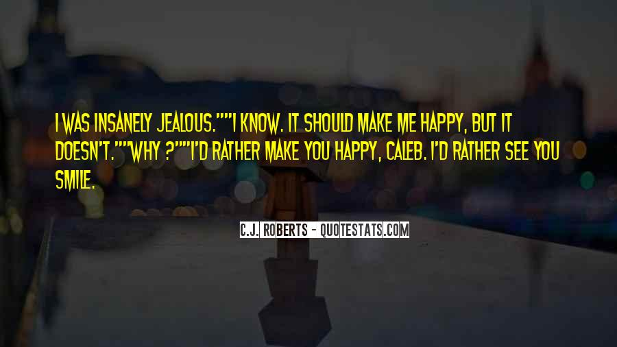 Make Her Jealous Quotes #511167