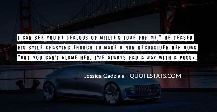 Make Her Jealous Quotes #553124