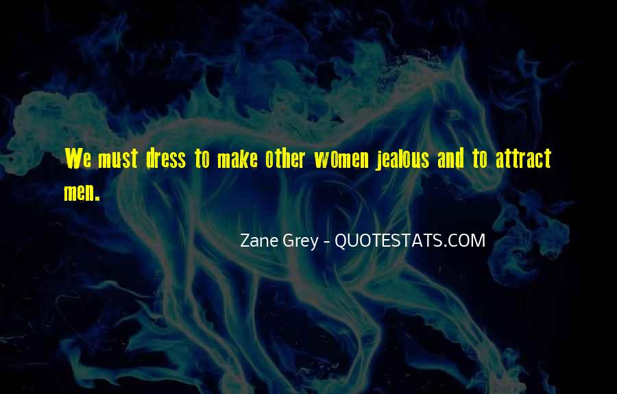 Make Her Jealous Quotes #648997
