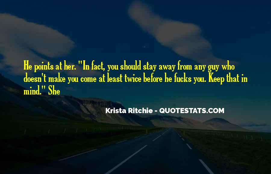 Make Her Stay Quotes #1265266