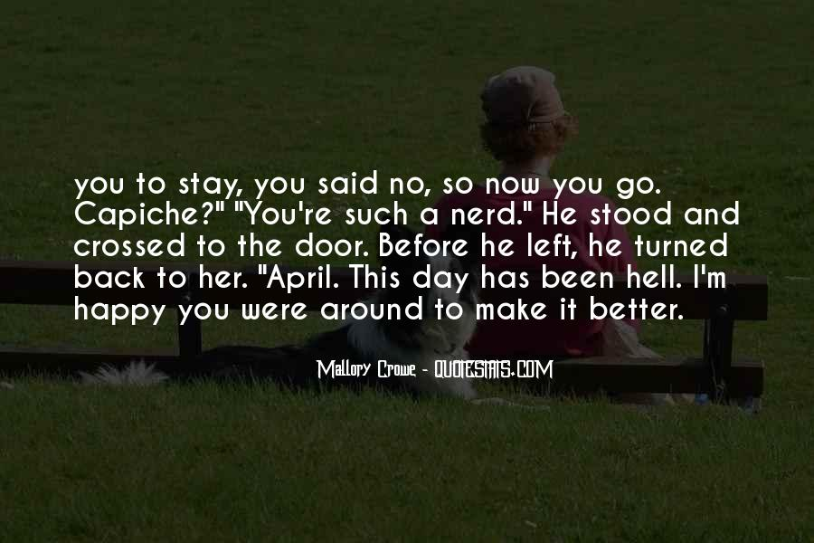 Make Her Stay Quotes #1344223