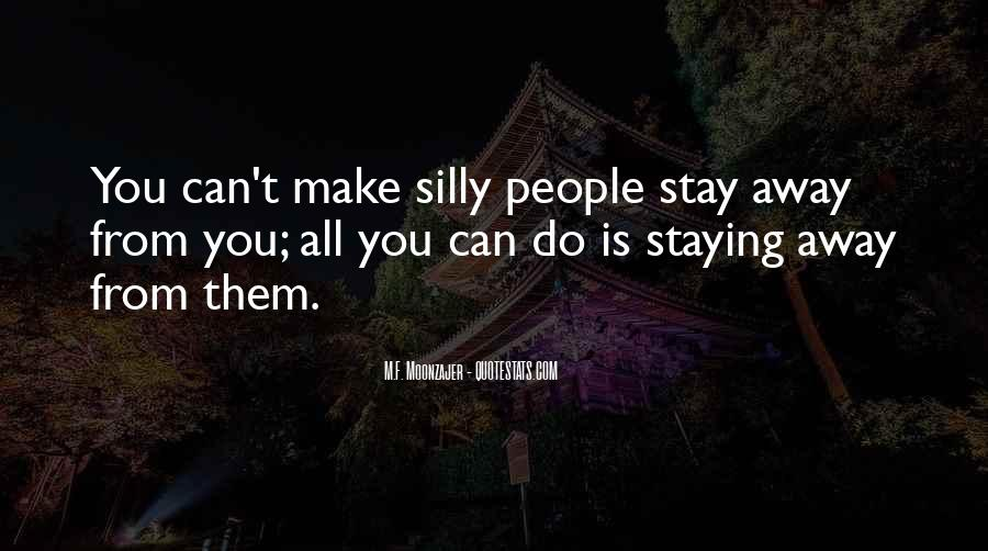 Make Her Stay Quotes #16347