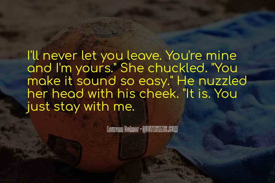 Make Her Stay Quotes #301080