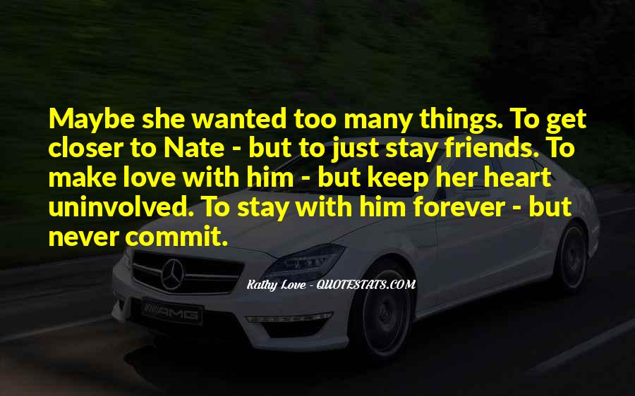 Make Her Stay Quotes #526334