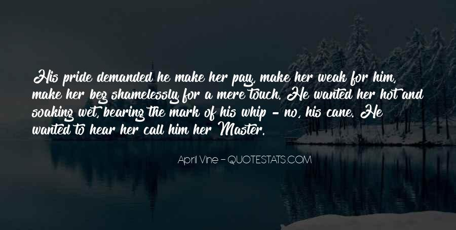 Top 39 Make Her Wet Quotes: Famous Quotes & Sayings About ...