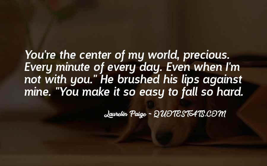 Make His Day Quotes #1444012