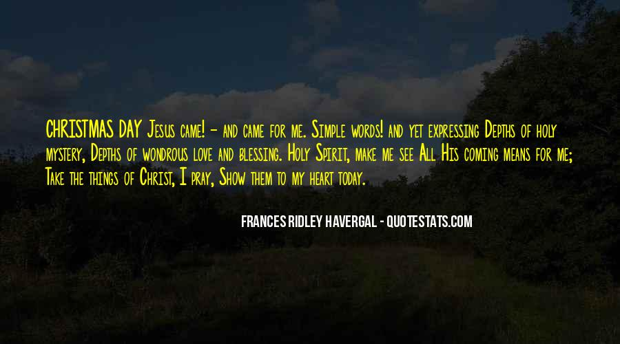 Make His Day Quotes #1465141