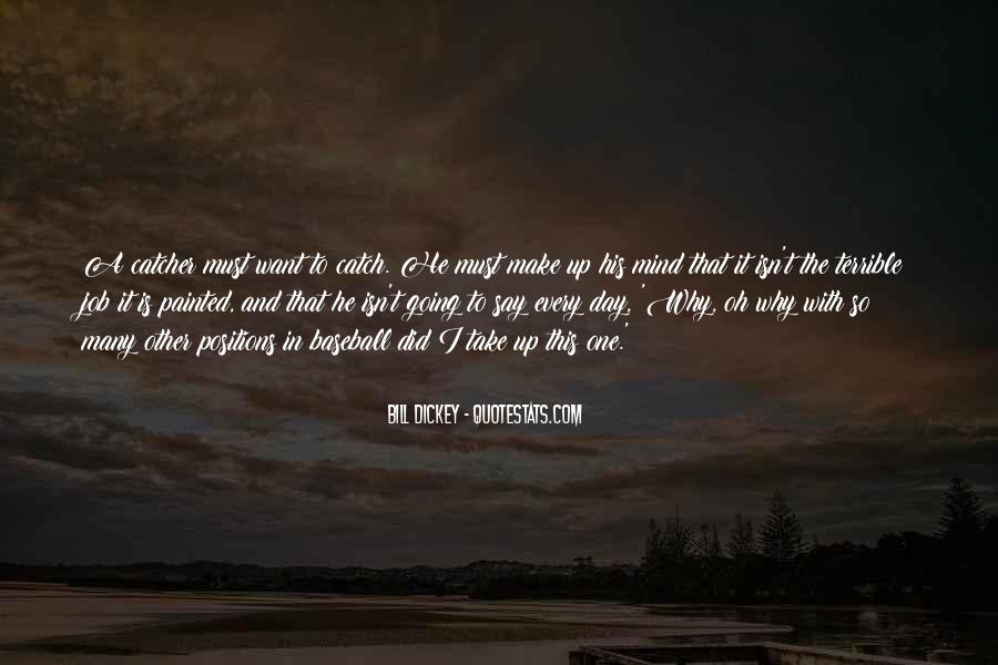 Make His Day Quotes #1596778