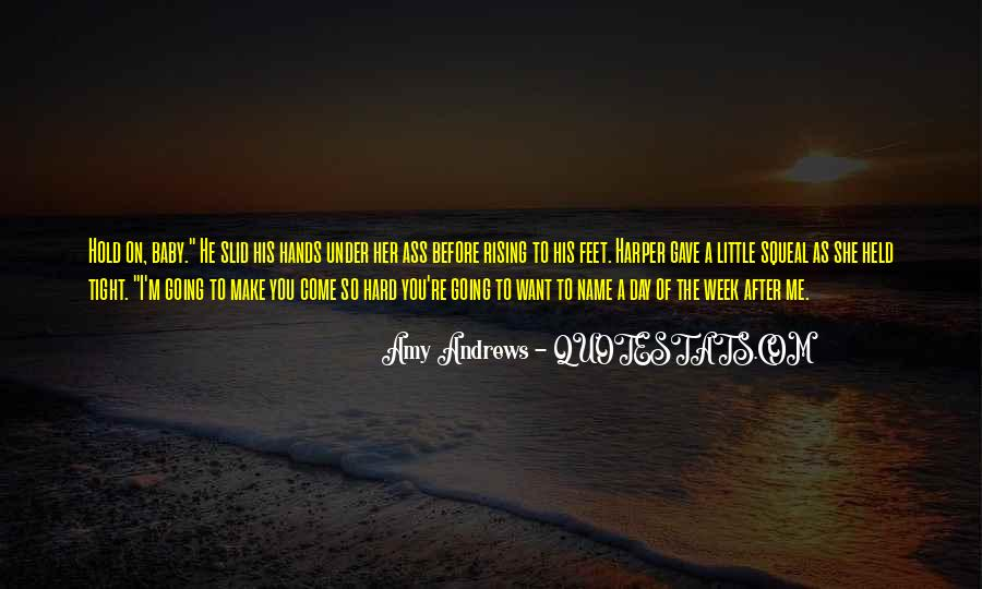 Make His Day Quotes #1606203