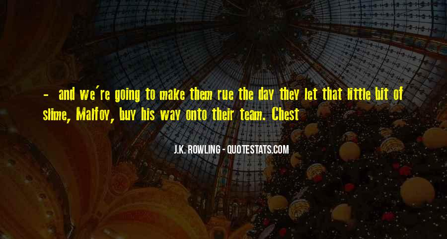 Make His Day Quotes #1798985