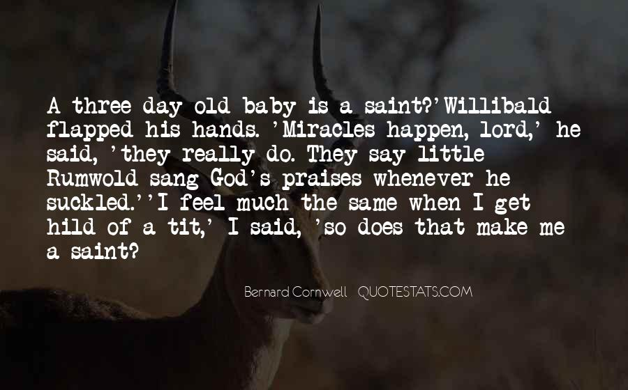 Make His Day Quotes #378476