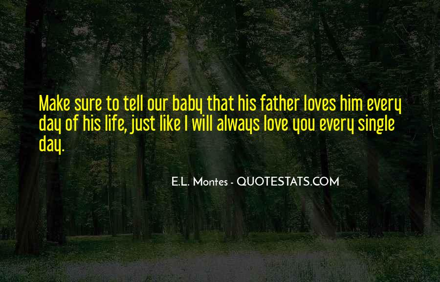 Make His Day Quotes #736175