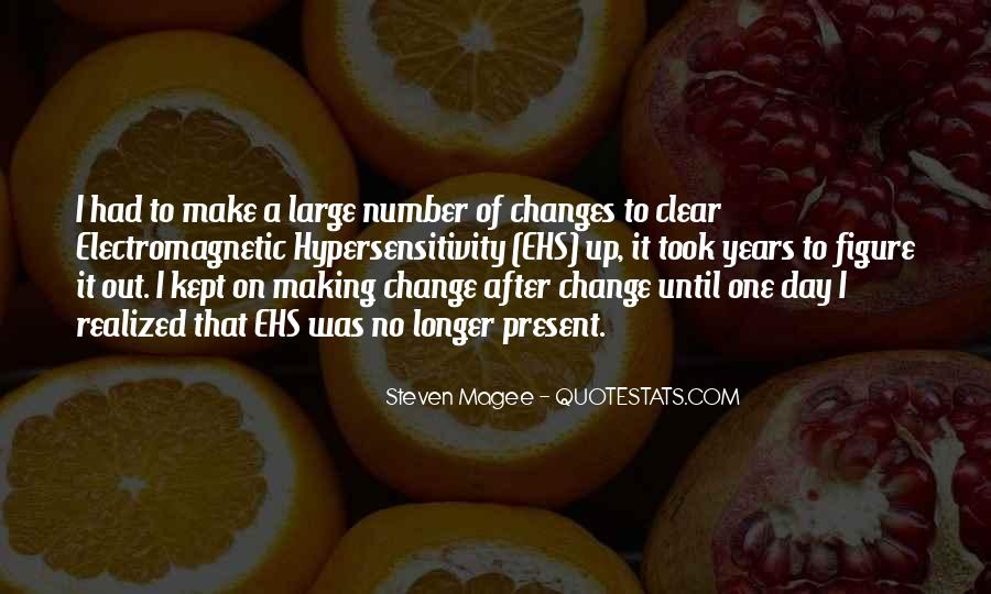 Make It Large Quotes #213526