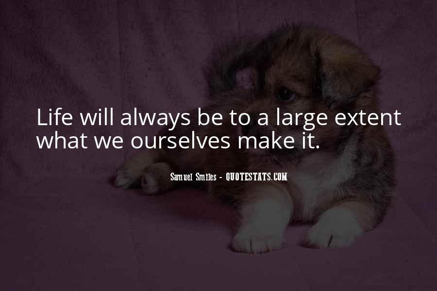 Make It Large Quotes #281426
