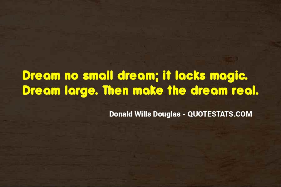 Make It Large Quotes #967559