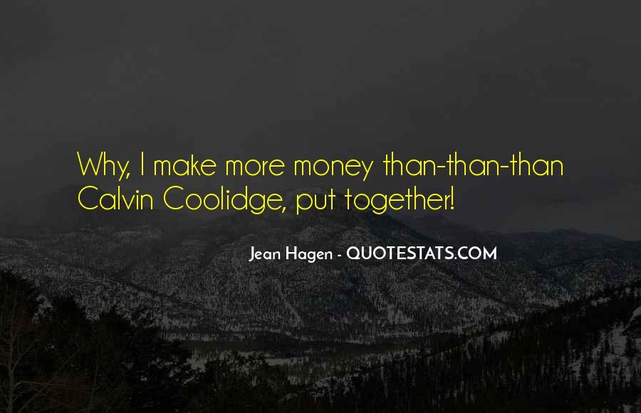 Make It Rain Money Quotes #1648463