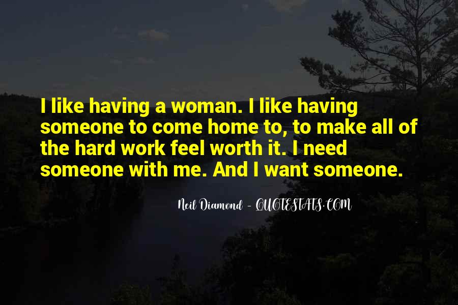 Make Me Feel Worth It Quotes #1345576