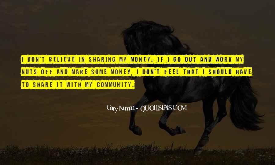 Make Some Money Quotes #1060876