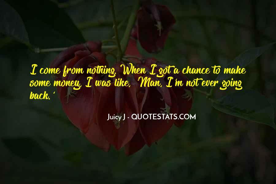 Make Some Money Quotes #1095932