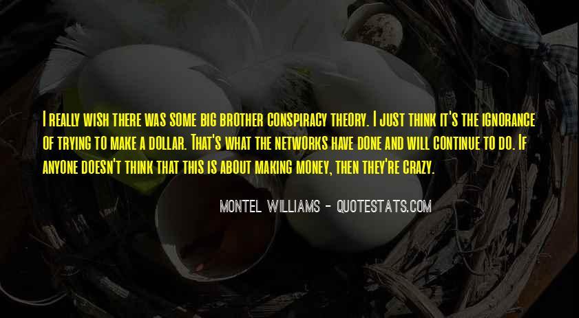 Make Some Money Quotes #217238