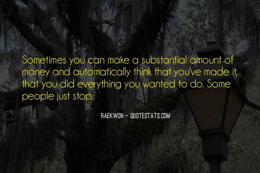 Make Some Money Quotes #269524