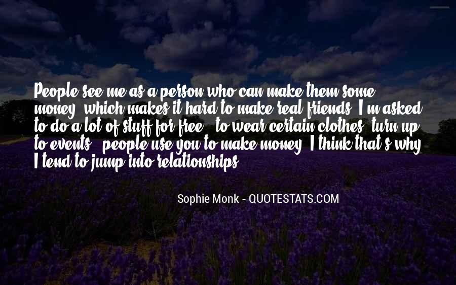 Make Some Money Quotes #400643