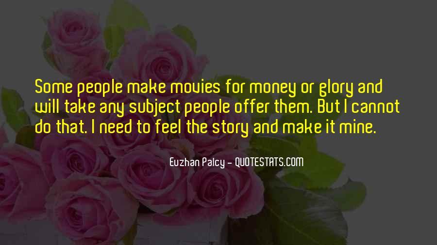 Make Some Money Quotes #515830