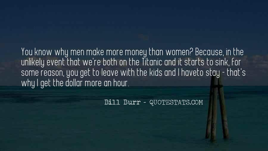 Make Some Money Quotes #599677