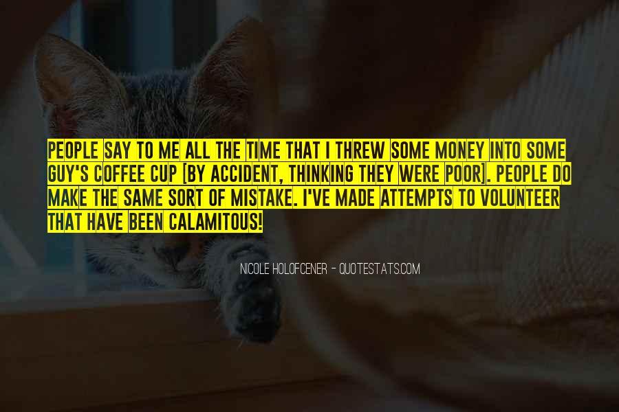 Make Some Money Quotes #67838