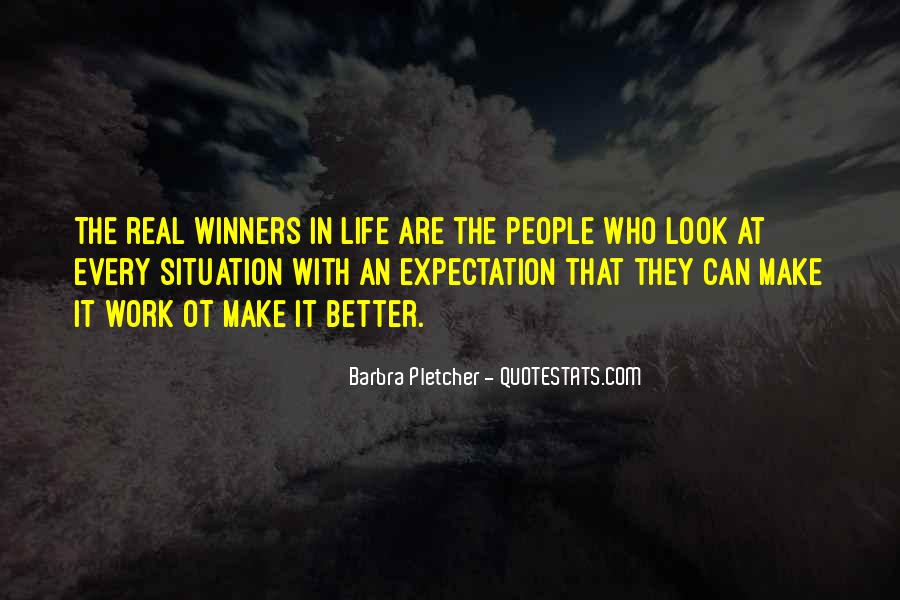 Make The Best Of Every Situation Quotes #1701314