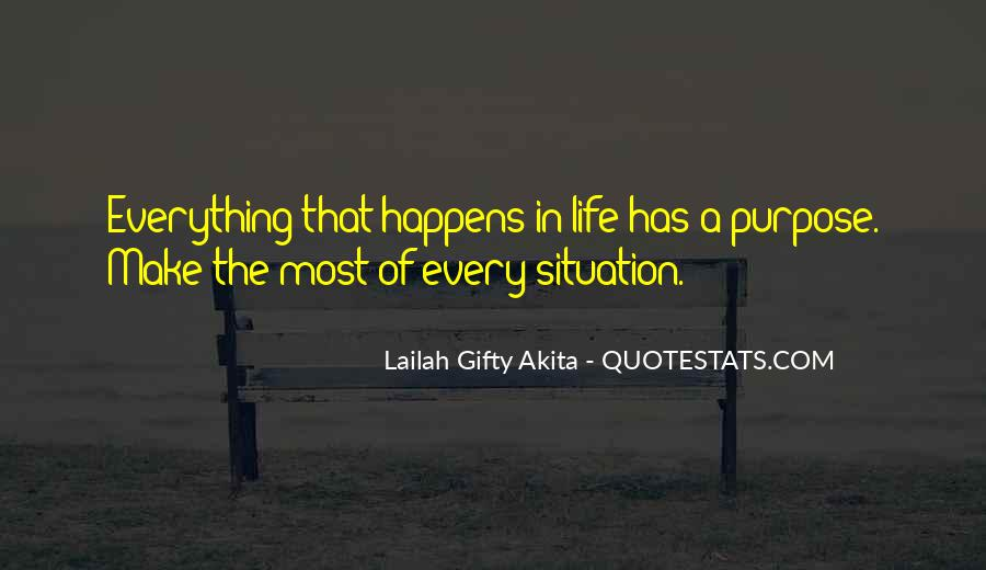 Make The Best Of Every Situation Quotes #228658