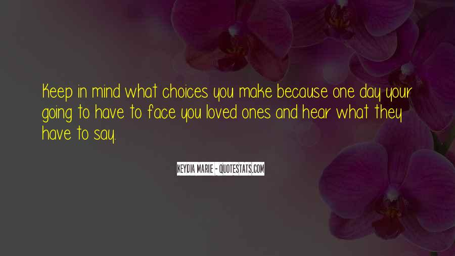 Make The Best Out Of Your Life Quotes #2490