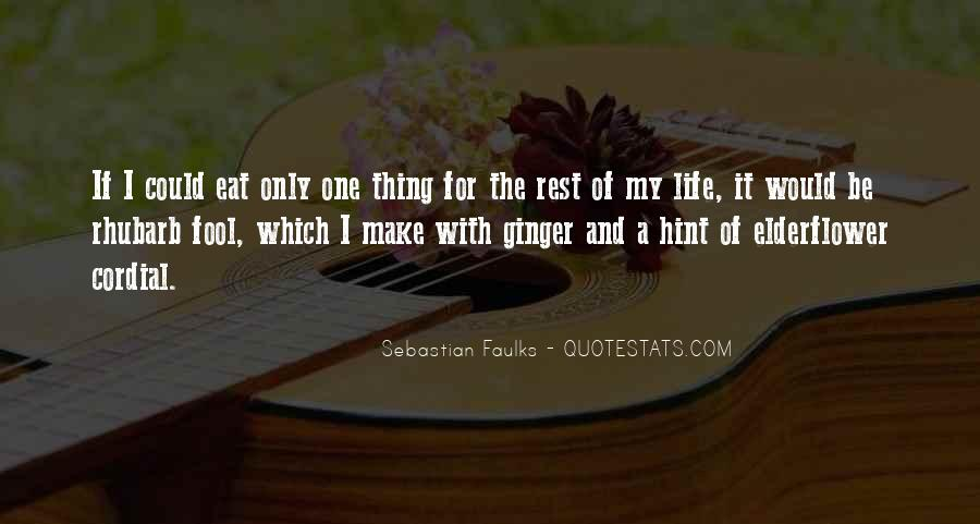 Make The Best Out Of Your Life Quotes #5253
