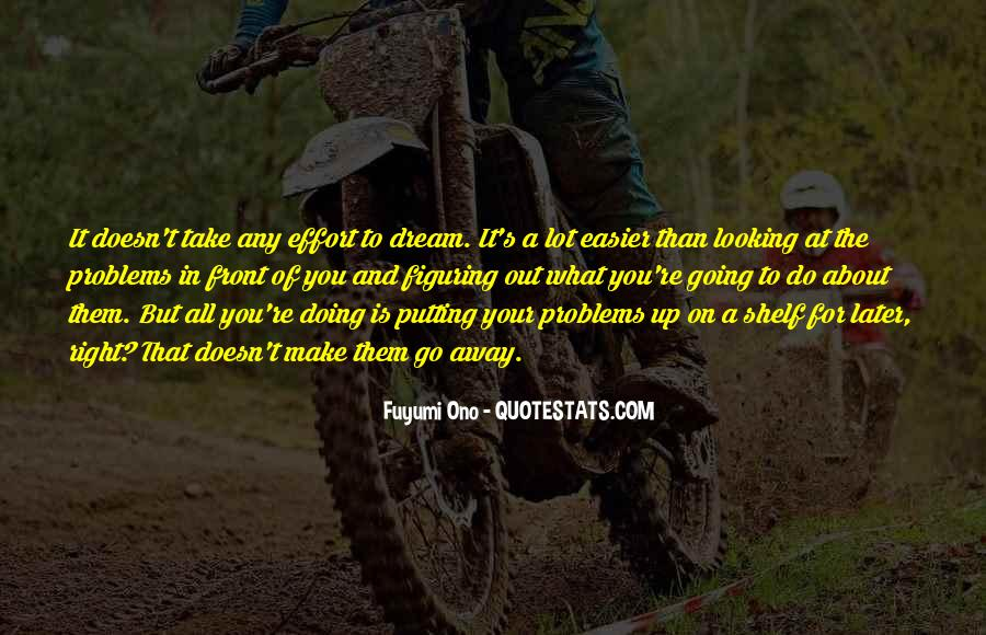 Make The Effort Quotes #147882