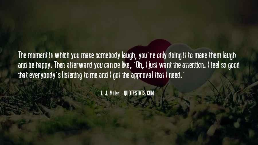 Make The Most Of The Moment Quotes #24191
