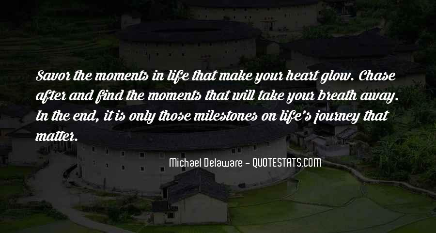 Make The Most Of The Moment Quotes #45115