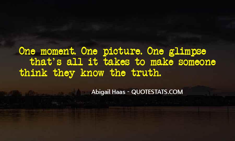 Make The Most Of The Moment Quotes #75296