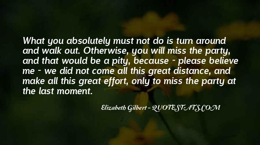 Make The Most Of The Moment Quotes #79285