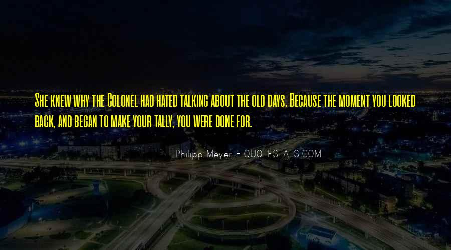 Make The Most Of The Moment Quotes #91142