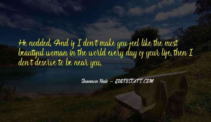Make The Most Of Your Day Quotes #1074746