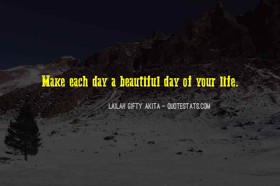 Make The Most Of Your Day Quotes #22008